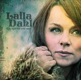 Laila Dahl - När hjärtat vill mer