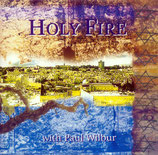 Paul Wilbur - Holy Fire (Pila Music)