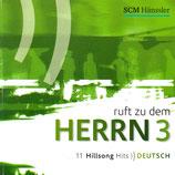 Ruft zu dem HERRN 3 : 11 Hillsong Hits Deutsch
