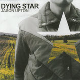 Jason Upton - Dying Star