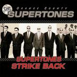 Orange County Supertones - Supertones Strike Back