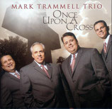Mark Trammell Trio - Once Upon A Cross -