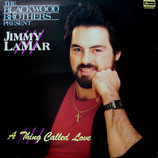 Jimmy Lamar - A Thing called Love