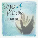 Songs 4 Worship - Be Glorified 2-CD