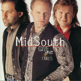 Mid South Boys - Give What It Takes