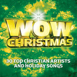WOW CHRISTMAS 2005 : 30 Top Christian Artists And Holiday Songs (2-CD)