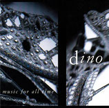 Dino - Music For All Time