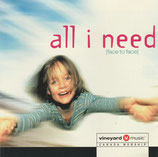 Vineyard Canada - All I Need