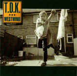 T.D.K. - Westwind