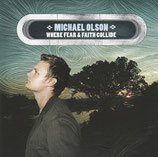 Michael Olson - Where Fear & Faith Collide