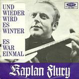 Kaplan Flury - Und wieder wird es Winter