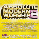 Absolute Modern Worship 2 : 25 Modern Worship Hits From Today's Top Artists 2-CD