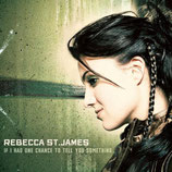 Rebecca St.James - If I Had One Chance To Tell You