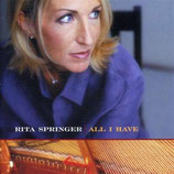 Rita Springer - All I Have