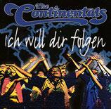 Continentals - Ich will dir folgen