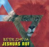 Be'er Sheva - Jeshuas Ruf