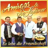 Amigos & Die Ladiner - Es lebe die Freundschaft