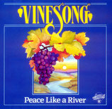 VINESONG - Peace Like A River