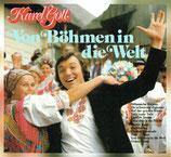 Karel Gott - Von Böhmen in die Welt + Zwischen Moldau, Don und Donau (2 Original-Albums on 1 CD)