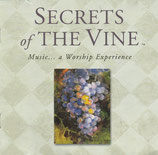 Secrets Of The Vine : Music... a Worship Experience (M.Becker,C.Tomlin.Katinas,K.Hill,G.Moore,u.a.)