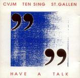 CVJM Ten Sing St.Gallen - Have A Talk