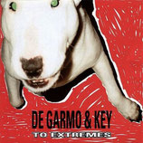 DeGarmo & Key - To Extremes