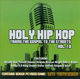 Holy Hip Hop Vol.10 - Taking The Gospel To The Streets