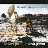 Moshik Afia - No Sense In Love