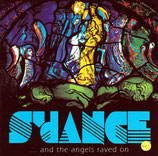 S'dANCE - ... and the angels raved on