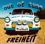 Out Of Tune - Freiheit