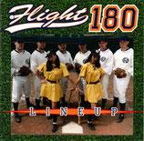 FLIGHT 180 - Lineup