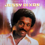 Jessy Dixon - You Bring The Sun Out