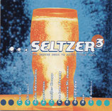 SELTZER 2 - More Modern Music To Settle Your Soul