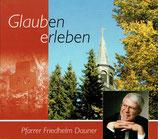 Pfarrer Friedhelm Dauner - Glauben erleben