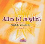 Alles ist möglich - GoSpecial - Göttliche Liebeslieder (feat. Fabian Vogt, Marcus Watta, u.a.)