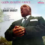 J.Robert Bradley - God's Amazing Grace