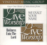 Vineyard - We Exalt Your Name / Holiness Unto The Lord