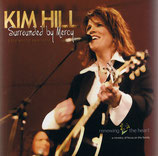 Kim Hill - Surrounded By Mercy