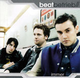 Beatbetrieb - Immer