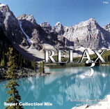 MRM Music : RELAX 3 - Super Collection Mix (Moshe Masri, Chaim Meir)