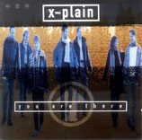 X-Plain - You are there