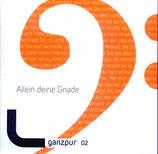 Ganzpur - Allein deine Gnade (ganzpur 02)