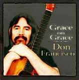 Don Francisco - Grace On Grace