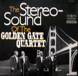 The Stereo-Sound Of The Golden Gate Quartet