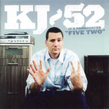 KJ-52 : It's Pronounced Five-Two