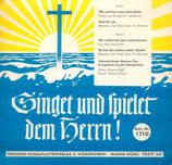 Gelsenkirchener Missions-Chor - Singet und spielet dem Herrn 1710