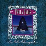 Twila Paris - It's The Thought