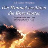 Singkreis Frohe Botschaft - Die Himmel erzählen die Ehre Gottes