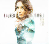 Lauren Daigle - How Can It Be (digipack 9 Tracks)