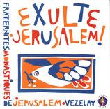 Fraternites Monastiques De Jerusalem - Exulte Jerusalem!